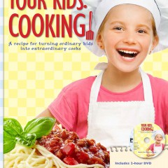 Interview With Cookbook Author Barbara Brandt – Your Kids: Cooking!