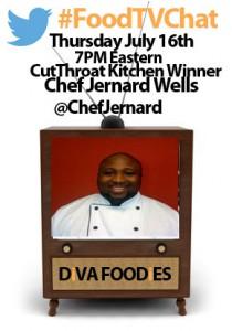 """#FoodtvchatwithChefJernardwells"""