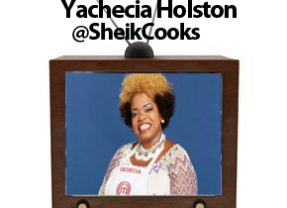 #FoodTVChat with Yachecia Holston